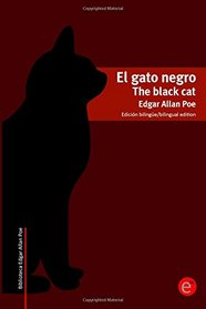 El gato negro/The black cat: Edici�n biling�e/Bilingual edition (Biblioteca cl�sicos biling�es) (Volume 4) (Spanish Edition)