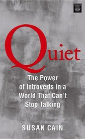 Quiet: The Power of Introverts in a World That Can't Stop Talking (Platinum Nonfiction)