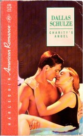 Charity's Angel (Harlequin American Romance, No 430)