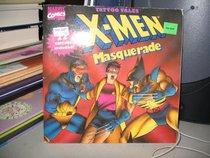X-MEN : MASQUERADE (Jellybean Books(R))