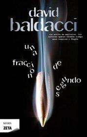 Una fraccion de segundo (Spanish Edition)
