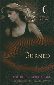Burned (House of Night, Bk 7) (Large Print)