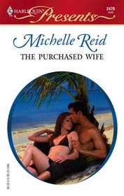 The Purchased Wife (Foreign Affairs) (Harlequin Presents, No 2470)