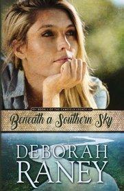 Beneath a Southern Sky (The Camfield Legacy) (Volume 1)