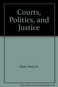 Courts, Politics, and Justice
