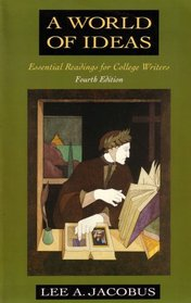 A World of Ideas: Essential Readings for College Writers (9780312085353, 0312085354)