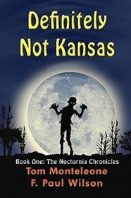 Definitely Not Kansas (Nocturnia) (Volume 1)