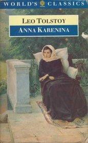 Anna Karenina (The World's Classics)