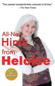All-New Hints from Heloise: A Household Guide for the '90s