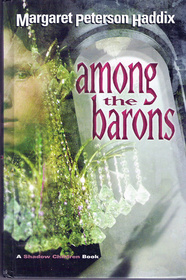 Among the Barons (Shadow Children, Bk 4)