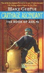 Carthage Ascendant (Book of Ash, No 2)