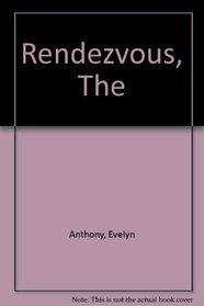 Rendezvous, The