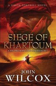 Siege of Khartoum (Simon Fonthill Series)