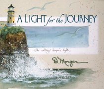 A Light for the Journey: The Solitary Keeper's Light