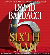 The Sixth Man (Sean King & Michelle Maxwell, Bk 5) (Audio CD) (Unabridged)