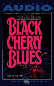 Black Cherry Blues (Dave Robicheaux, Bk 3) (Abridged Audio Cassette)