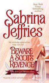 Beware a Scot's Revenge (School for Heiresses, Bk 3)