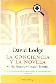 La conciencia y la novela/ The Conscience and the novel (Atalaya) (Spanish Edition)