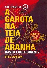 A Garota na Teia de Aranha (Em Portuguese do Brasil)
