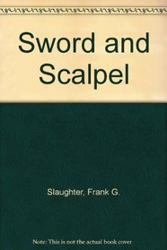 Sword and Scalpel