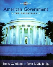 Wilson American Government Essentials Tenth Edition At New For Usedprice