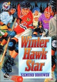 Winter Hawk Star (Lightning on Ice, Bk 4)
