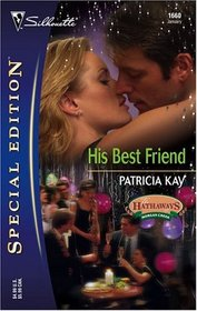 His Best Friend (Hathaways of Morgan Creek, Bk 2) (Silhouette Special Edition, No 1660)