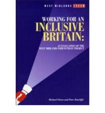 Working for an Inclusive Britain: An Evaluation of the West Midlands Forum Pilot Project