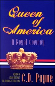 Queen of America: A Royal Comedy in Three Acts