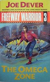 Omega Zone (Freeway Warrior)