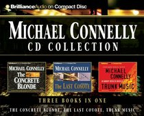 The Concrete Blonde / The Last Coyote / Trunk Music (Harry Bosch, Bks 3-5) (Audio CD) (Abridged)