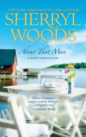 About That Man  (Trinity Harbor, Bk 1)