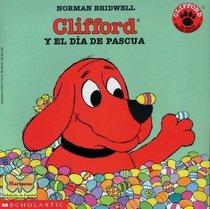 Clifford's Happy Easter: Clifford Y El Dia De Pascua