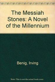 The Messiah Stones (Audio Cassette) (Abridged)