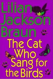 The Cat Who Sang for the Birds (Cat Who...Bk 20) (Audio Cassette) (Abridged)