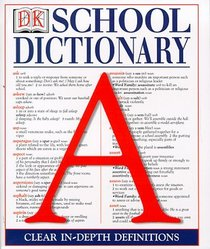 Dorling Kindersley School Dictionary (DK reference library)