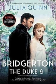 Bridgerton [TV Tie-in]: The Duke and I (Bridgertons)