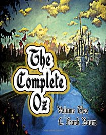 The Complete Oz, Vol. 2 (Volume 2)