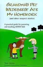 Grandma's Pet Wildebeest Ate My Homework (and Other Suspect Stories)