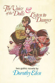 The Voice of the Dolls & Listen to Danger
