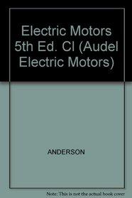 Electric Motors (Audel Electric Motors)