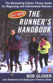 The Runner's Handbook : The Bestselling Classic Fitness G for begng Intermediate Runners 2nd rev Edition