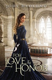 For Love and Honor (Uncertain Choice, Bk 3)
