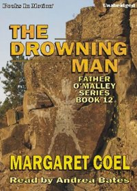 The Drowning Man, Father O'Malley Series, Book 12