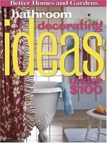 Bathroom Decorating Ideas Under $100