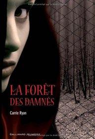 La Forêt des Damnés (French Edition)