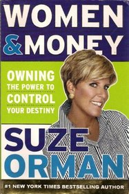 Women and Money: Owning the Power to Control Your Destiny