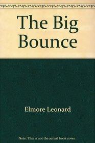 The Big Bounce - 1st Hardback Edition/1st Printing