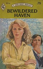 Bewildered Haven (Harlequin Romance, No 2010)