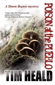 Poison At The Pueblo (Simon Bognor Mysteries)
